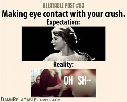 Relatable Posts Quotes Crushes Crush Eye Quotesgram