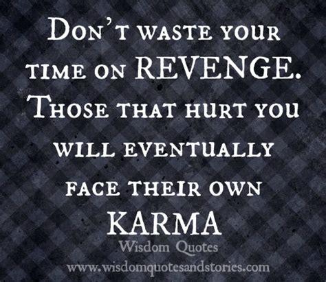 quotes  revenge  karma quotesgram