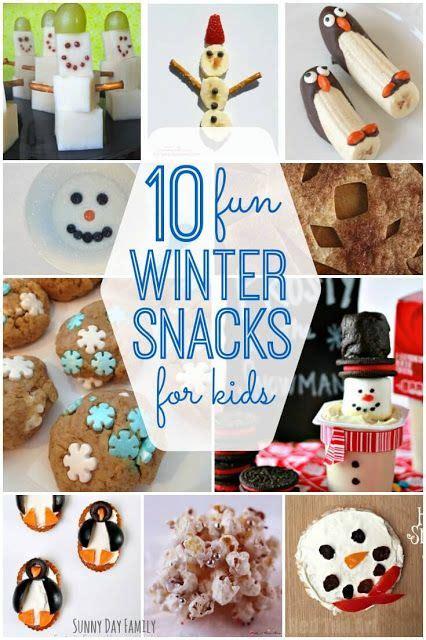 fun winter snack ideas  kids easy snacks  kids