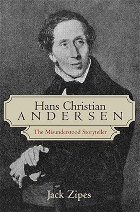 hans christian andersen  misunderstood storyteller