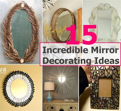 Decorating Ideas Mirrors by 15 Mirror Decorating Ideas Diy Cozy Home