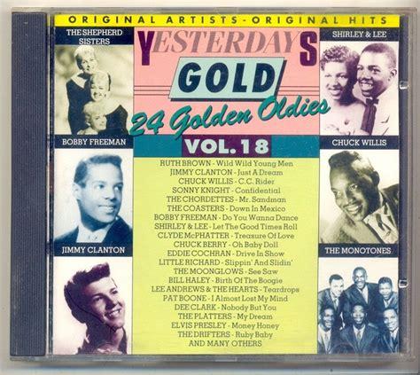 Cd Yesterdays Gold  Vol 18  24 Golden Oldies  R$ 23,00