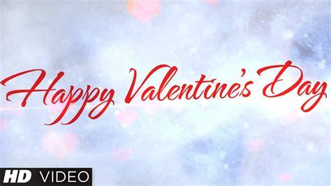 Happy Valentine's Day   T-Series - YouTube
