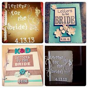letters to the bride for my friend that39s getting married With letters to the bride scrapbook