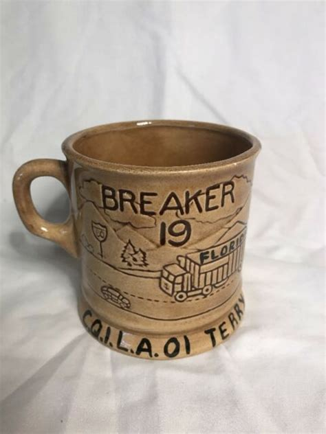 Consider the complex aromas and flavors you get out of upgraded coffee and you can contemplate how those fragrant chemicals don't breakdown at roasting temperatur e s. Vintage 1970's Holland Mold Truck Drivers Coffee Cup   eBay