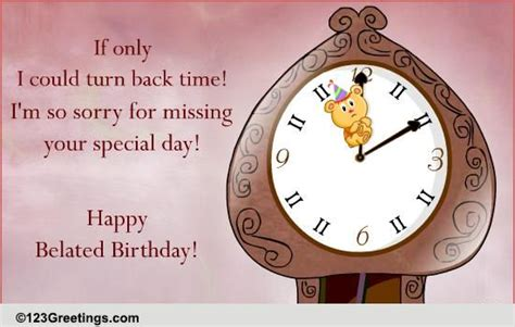 turn  time  belated birthday wishes ecards greeting cards