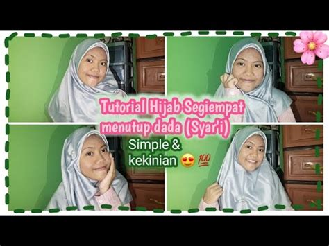 TUTORIAL HIJAB SEGIEMPAT MENUTUP DADA (SYAR'I) Simple