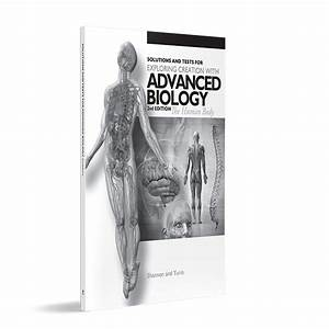 Advanced Biology  Human Body  2nd Edition Solutions And