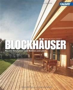 Blockhäuser Zum Wohnen : buchempfehlungen f r holzhaus bauherren blockhaus ~ Eleganceandgraceweddings.com Haus und Dekorationen