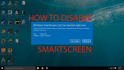 disable smartscreen  windows  youtube