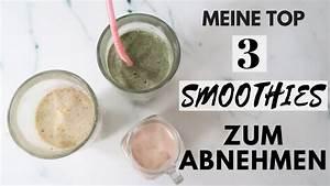 Gesunde Smoothies Zum Abnehmen : top 3 smoothie rezepte zum abnehmen i gesunde snack fr hst cksideen i schnell g nstig youtube ~ Frokenaadalensverden.com Haus und Dekorationen