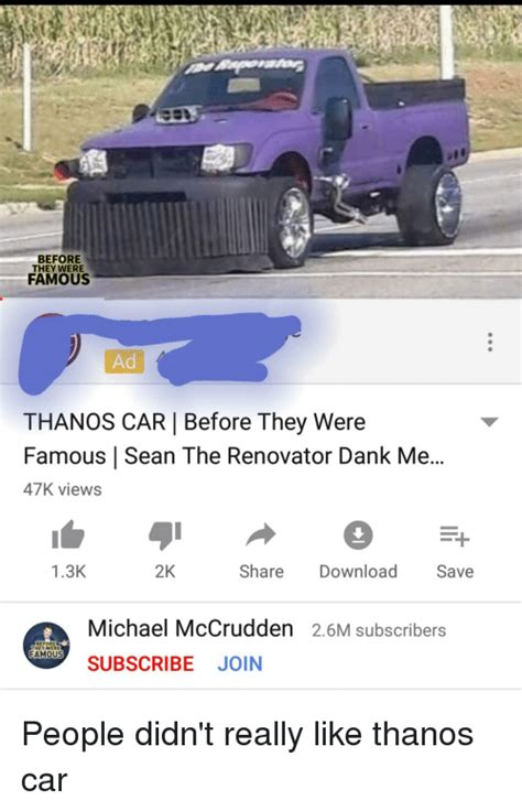 Before They Were Famous Ad Thanos Car  Before They Were