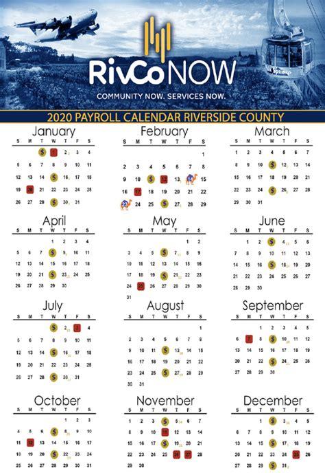 county  riverside payroll calendar  payroll calendar