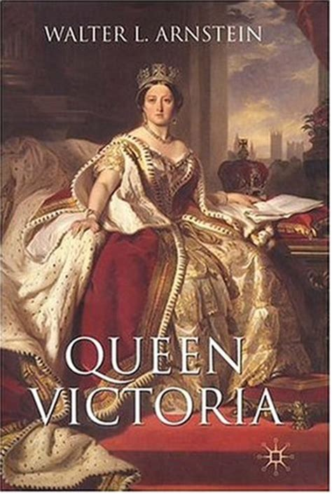 queen victoria  walter  arnstein reviews discussion bookclubs lists