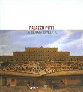 Ingresso Palazzo Pitti - palazzo pitti firenze gt storia orari prezzi e biglietti