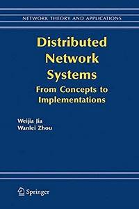2006  Distributed Network Systems  From Concepts To