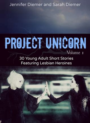 project unicorn volume   young adult short stories