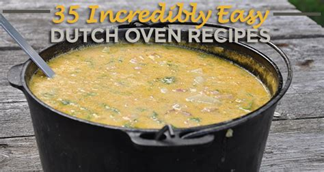 dutchoven recipes ge oven dutch oven cing recipes