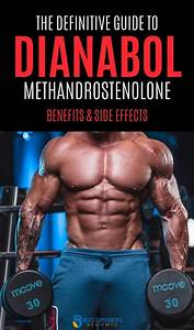 Dianabol Methandrostenolone For Fast Muscle Gains  The Definitive Guide In 2020