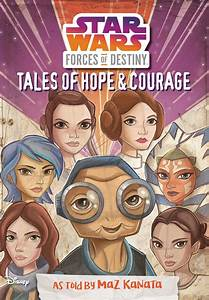 Forces Of Destiny  Tales Of Hope  U0026 Courage