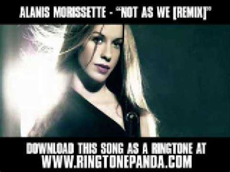 Alanis Morissette - Not As We REMIX [New Video + Lyrics ...