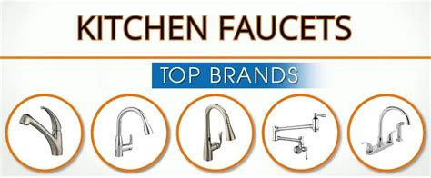 kitchen faucet brand reviews 3 kitchen faucet brands are so but why wanderglobe