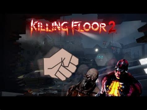 Killing Floor Fleshpound Berserker by Outdated V1012 Killing Floor 2 Berserker Skill