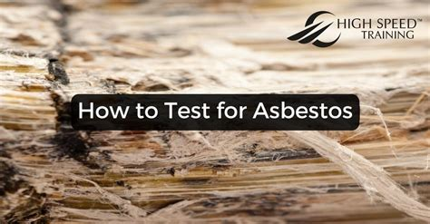 test  asbestos guide high speed training