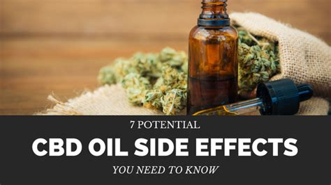 7 Potential Cbd Oil Side Effects You Need To Know