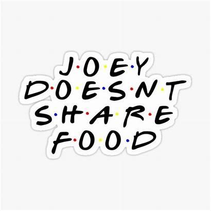 Doesnt Joey Redbubble Sticker