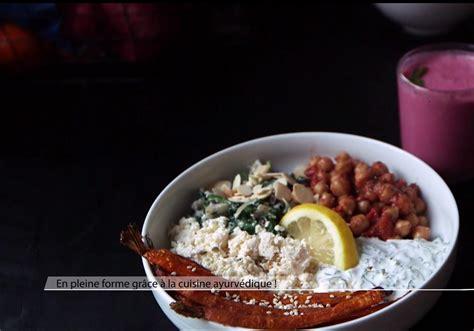 recette cuisine ayurv ique la cuisine ayurvédique