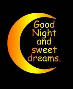 Good Night & Sweet Dreams...:) | Sweet Dreams | Pinterest ...