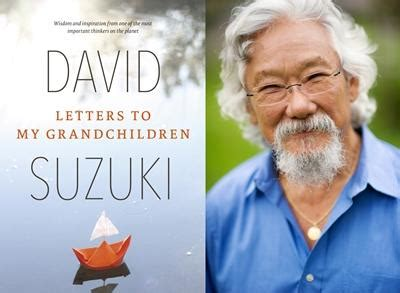 David Suzuki Books by David Suzuki Letters To My Grandchildren Mount Baker