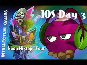 Plants vs Zombies 2 IOS Part xx3 Neon Mixtape Tour Day 3