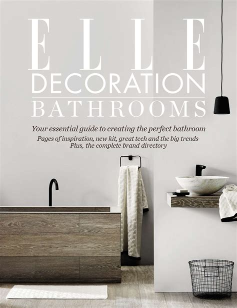 elle decoration bathrooms volume  elle decoration uk