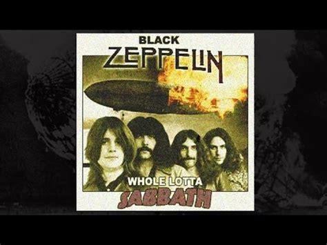 Whole Lotta Sabbath (led Zeppelin Vs Black Sabbath Mashup
