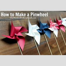 Easy Crafts For Kids  How To Make A Pinwheel  One Hundred Dollars A Month