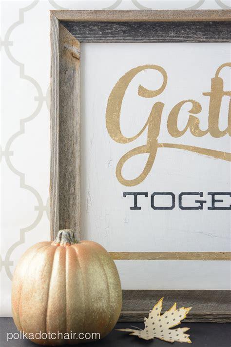 gold leaf signs for thanksgiving gather together