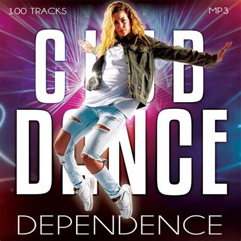 Скачать Сборник  Club Dance Dependence Vol15 (2017) Mp3