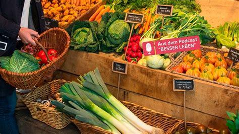 regionale lebensmittel wann regional und saisonal besser
