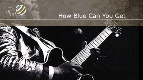 Bbking Live  How Blue Can You Get (hq Audio) Youtube