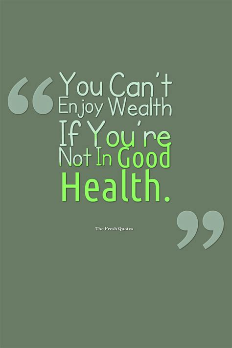 beautiful health quotes  sayings