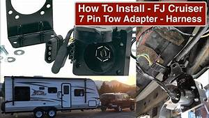 Part2 How To Wire Fj Cruiser With 7 Pin Tow Adapter