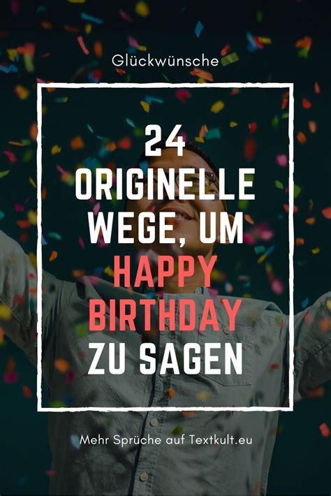 ᐅ happy birthday die sch 246 nsten spr 252 che zum geburtstag