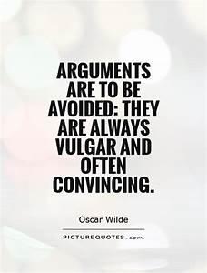 Arguments are t... Condor Arguments Quotes