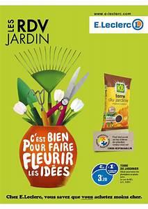Salon De Jardin Leclerc Catalogue : e leclerc les rdv jardin ~ Dailycaller-alerts.com Idées de Décoration