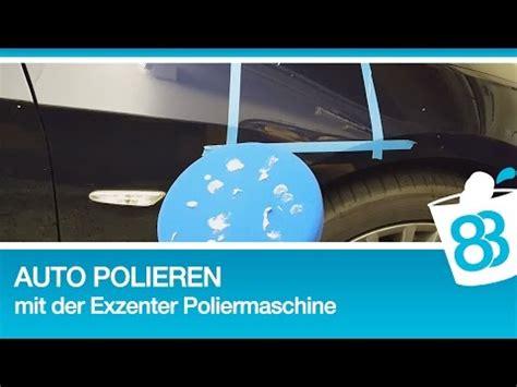 auto polieren mit 83metoo auto polieren mit der exzenter poliermaschine diy tutorial anleitung tipps politur