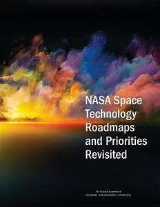 NASA Space Technology Roadmaps and Priorities Revisited ...