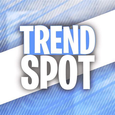 Trend Spot - YouTube