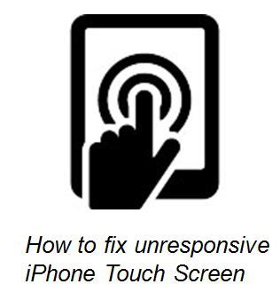 why is my iphone touch screen not working iphone touch screen not working 4 ways to fix how